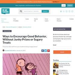 Ways to Encourage Good Behavior, Without the Prizes or Treats