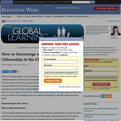 How to Encourage and Model Global Citizenship in the Classroom - Global Learning