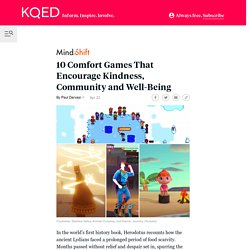 10 Comfort Games That Encourage Kindness, Community and Well-Being - MindShift