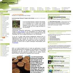 La loi encourage fortement l'usage du bois énergie