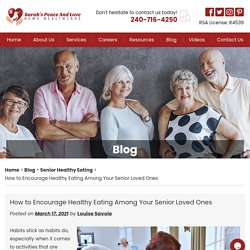 How to Encourage Healthy Eating Among Your Senior Loved Ones