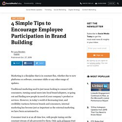 4 Simple Tips to Encourage Employee Participation in Brand Building