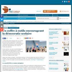 Un coffre à outils encourageant la démocratie scolaire