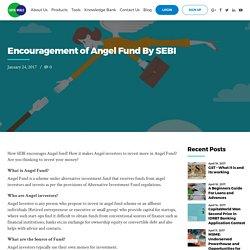Encouragement of Angel Fund By SEBI