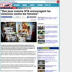 """""""Des jeux comme GTA encouragent les violences contre les femmes"""""""