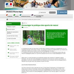 Encourager la pratique des sports de nature - DRJSCS Rhone-Alpes