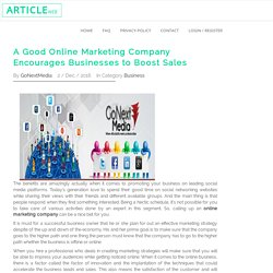 A Good Online Marketing Company Encourages Businesses to Boost Sales