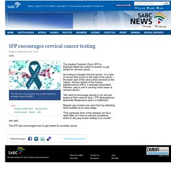 IFP encourages cervical cancer testing:Friday 5 September 2014