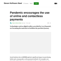 Pandemic encourages the use of online and contactless payments