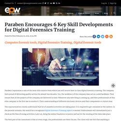 Paraben Encourages 6 Key Skill Developments for Digital Forensics Training - Paraben Corporation