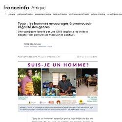 Togo : les hommes encouragés à promouvoir l'égalité des genres