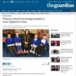 Primary school encourages pupils to wear slippers in class