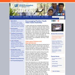 Encouraging Positive Youth Video Game Activities - UF/IFAS Extension: Solutions for Your Life