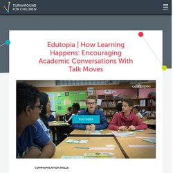 How Learning Happens: Encouraging Academic Conversations With Talk Moves