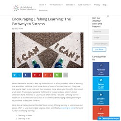 Encouraging Lifelong Learning: The Pathway to Success