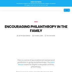 Encouraging Philanthropy in the Family