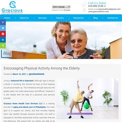 Encouraging Physical Activity Among the Elderly