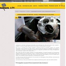 L'encrassement du moteur : causes, conséquences et solution
