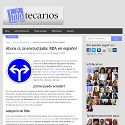 Ahora sí, la encrucijada: RDA en español - María Violeta Bertolini (2015)