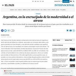 Argentina, en la encrucijada de la modernidad o el atraso