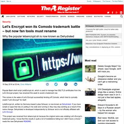 Let's Encrypt won its Comodo trademark battle – but now fan tools must rename