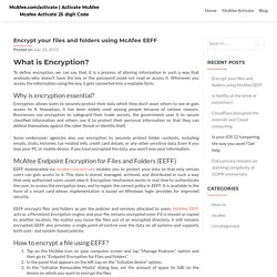 Encrypt your files and folders using McAfee EEFF - mcafee.com/activate