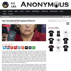 Top 5 Encrypted Messaging Softwares AnonHQ