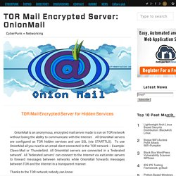 TOR Mail Encrypted Server: OnionMail