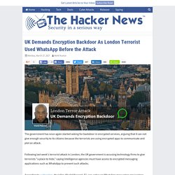 UK Demands Encryption Backdoor As London Terrorist Used WhatsApp Before the Attack