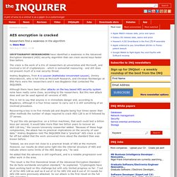 AES encryption is cracked- The Inquirer