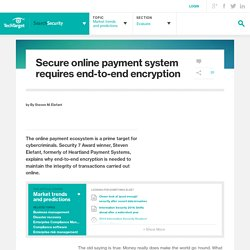 Secure online payment system requires end-to-end encryption - Information Security Magazine