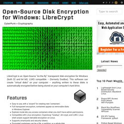 Open-Source Disk Encryption for Windows: LibreCrypt