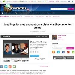 Meetings.io, crea encuentros a distancia directamente online