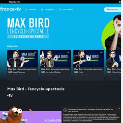 Max Bird - l'encyclo-spectacle