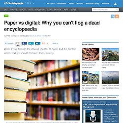 Paper vs digital: Why you can't flog a dead encyclopaedia