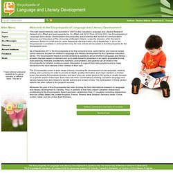 Encyclopedia of Language and Literacy Development