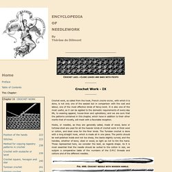 Crochet Work - Chapter IX - Encyclopedia of Needlework, Crochet Patterns, Stitches, Crochet Lace Patterns