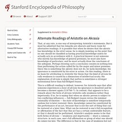Aristotle's Ethics > Alternate Readings of Aristotle on Akrasia (Stanford Encyclopedia of Philosophy)