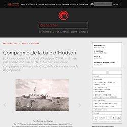 Compagnie de la baie d'Hudson - l'Encyclopédie Canadienne