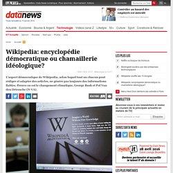 Wikipedia: encyclopédie démocratique ou chamaillerie idéologique?