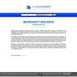 ENCYCLOPEDIE ENCARTA | LES-ENCYCLOPEDIES.COM