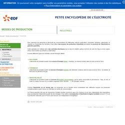EDF - Petite encyclopédie de l'électricité - Modes de production - Industriels - Introduction