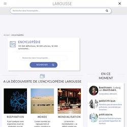 Encyclopédie contributive Larousse en ligne - Accueil