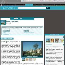 Empire byzantin - Larousse