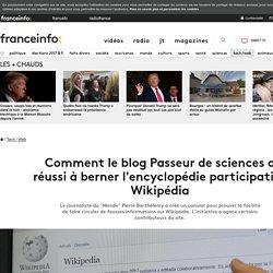 Comment le blog Passeur de sciences a réussi à berner l'encyclopédie participative Wikipédia