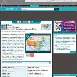 Chine en chinois Zhongguo Nom officiel : République populaire de Chine - Encyclopédie Larousse