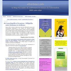 L'encyclopédie et le moteur : Wikipédia entre résistance et résilience (Ertzscheid)