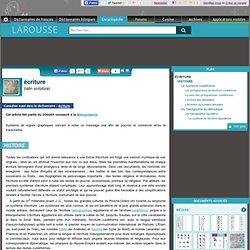 écriture nom féminin (latin scriptura) - Encyclopédie Larousse