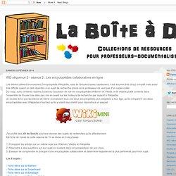 IRD séquence 2 - séance 2 : Les encyclopédies collaboratives en ligne