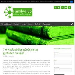 7 encyclopédies généralistes gratuites en ligne - Family-hub